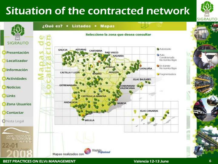 Situation of the contracted network