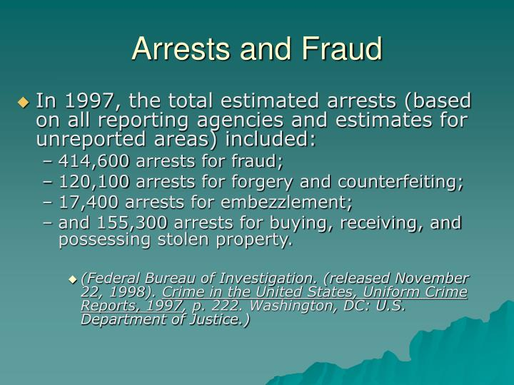 Arrests and Fraud