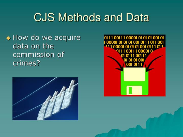 CJS Methods and Data