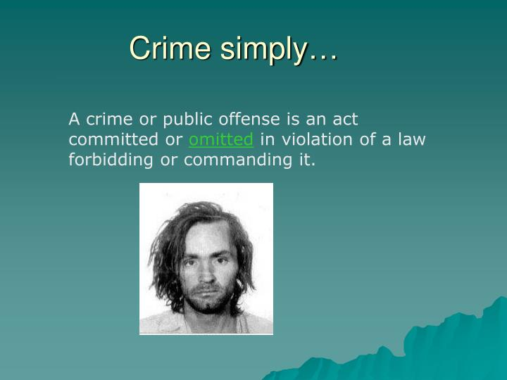 Crime simply…