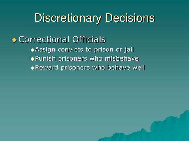 Discretionary Decisions