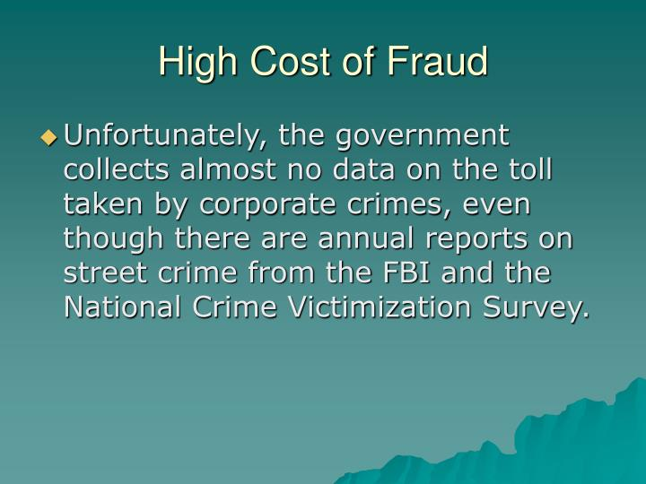 High Cost of Fraud