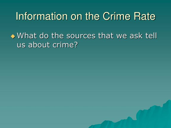 Information on the Crime Rate