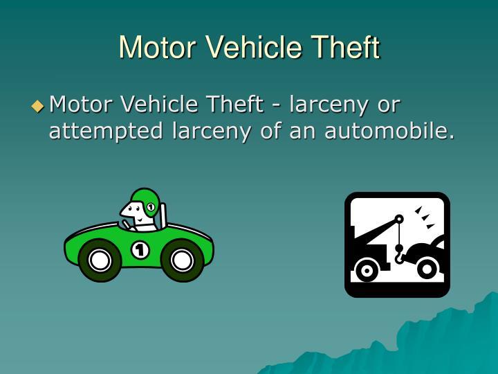 Motor Vehicle Theft