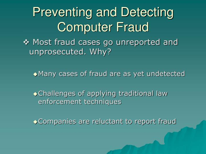 Preventing and Detecting Computer Fraud