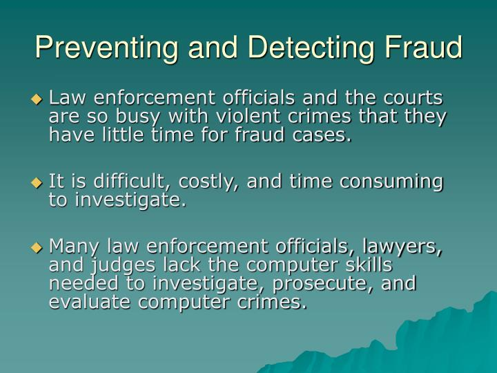 Preventing and Detecting Fraud