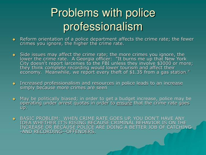 Problems with police professionalism