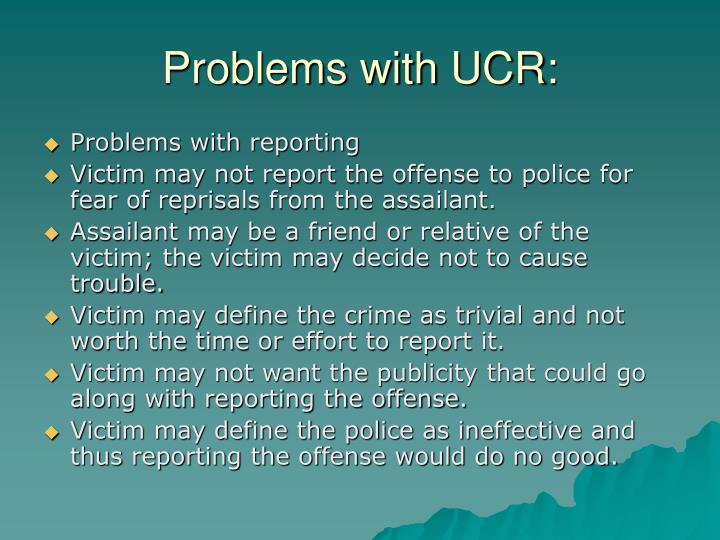 Problems with UCR: