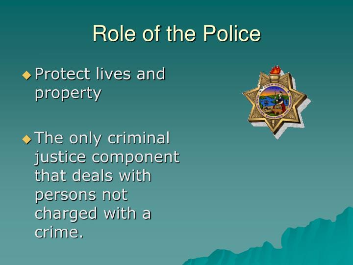 Role of the Police