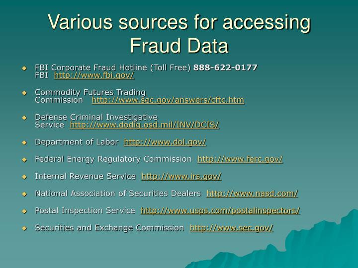 Various sources for accessing Fraud Data