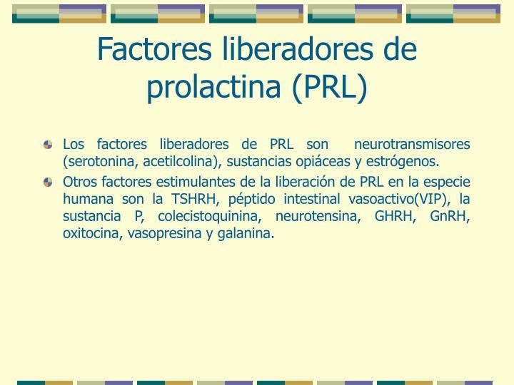 Factores liberadores de prolactina (PRL)