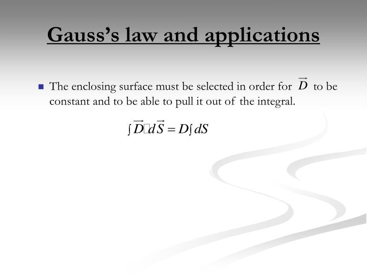 Gauss's law and applications