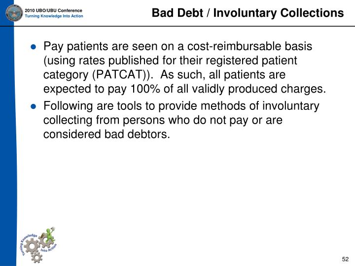 Bad Debt / Involuntary Collections