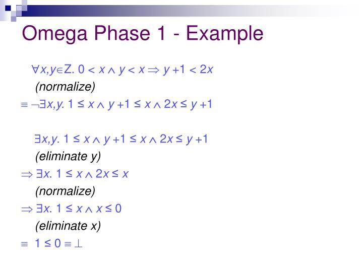 Omega Phase 1 - Example