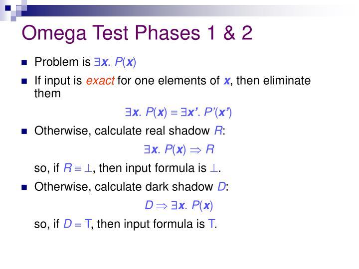 Omega Test Phases 1 & 2
