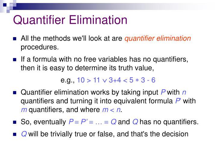 Quantifier Elimination
