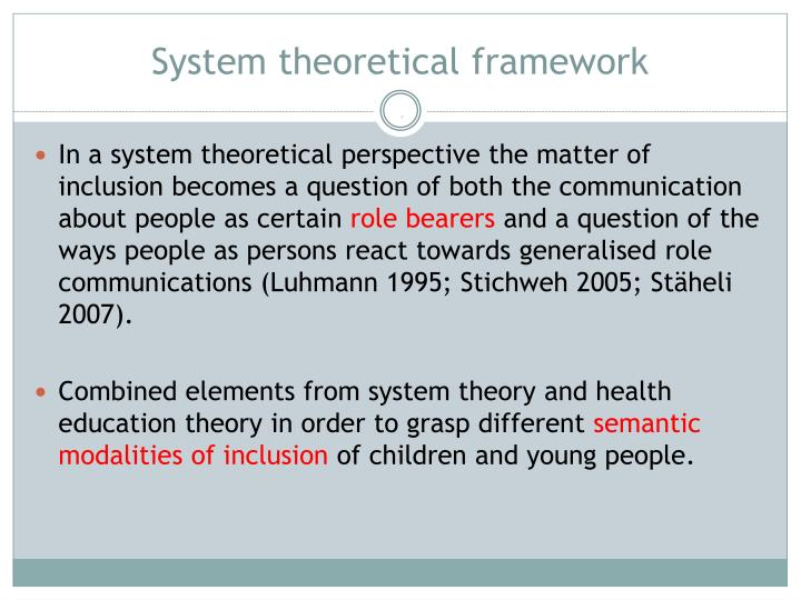 System theoretical framework
