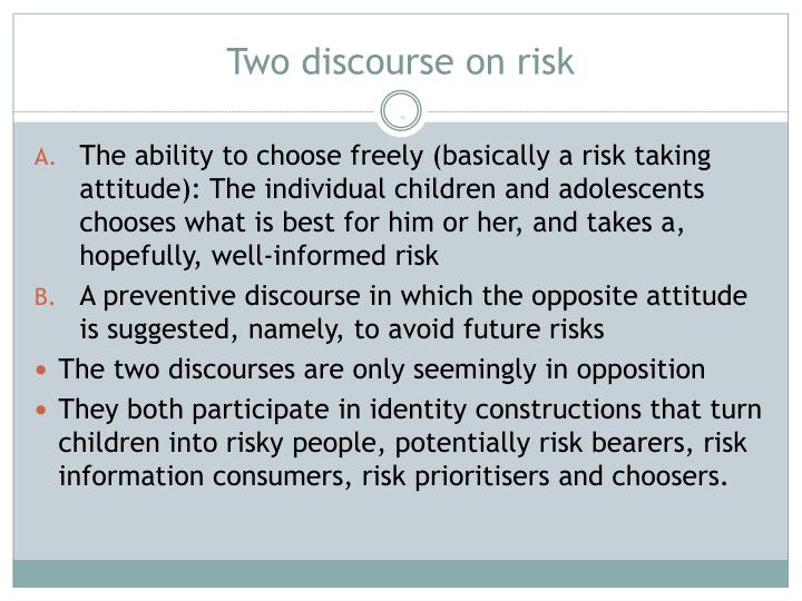 Two discourse on risk