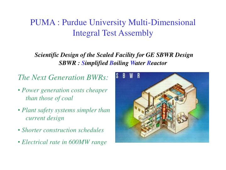PUMA : Purdue University Multi-Dimensional Integral Test Assembly