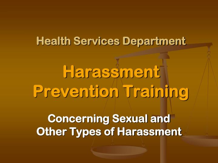 Health services department harassment prevention training
