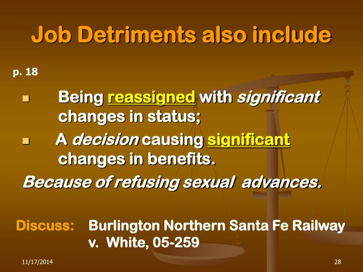 Job Detriments also include