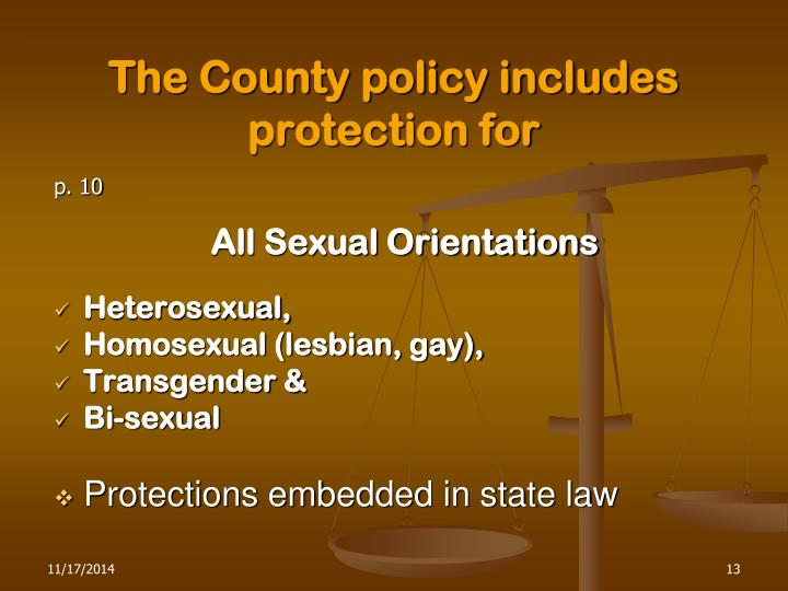 The County policy includes protection for