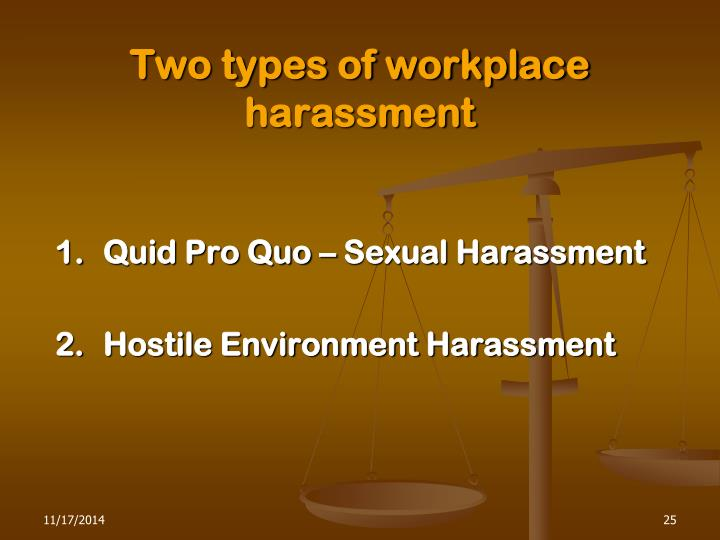 Two types of workplace harassment