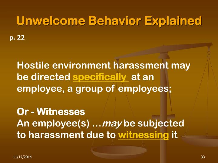 Unwelcome Behavior Explained