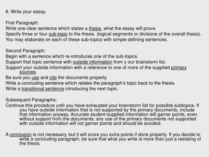 8. Write your essay.