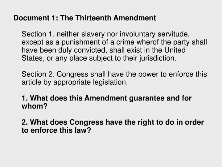 Document 1: The Thirteenth Amendment