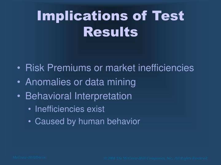 Implications of Test Results