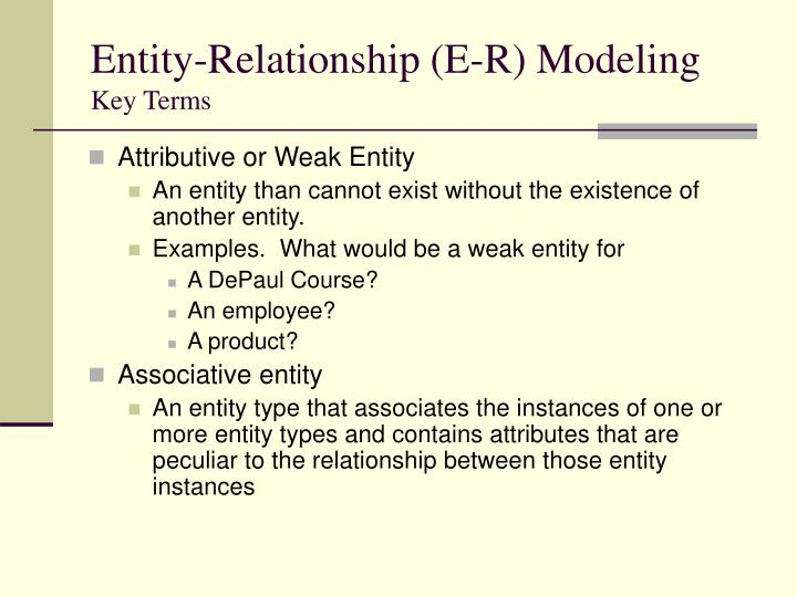 Entity-Relationship (E-R) Modeling