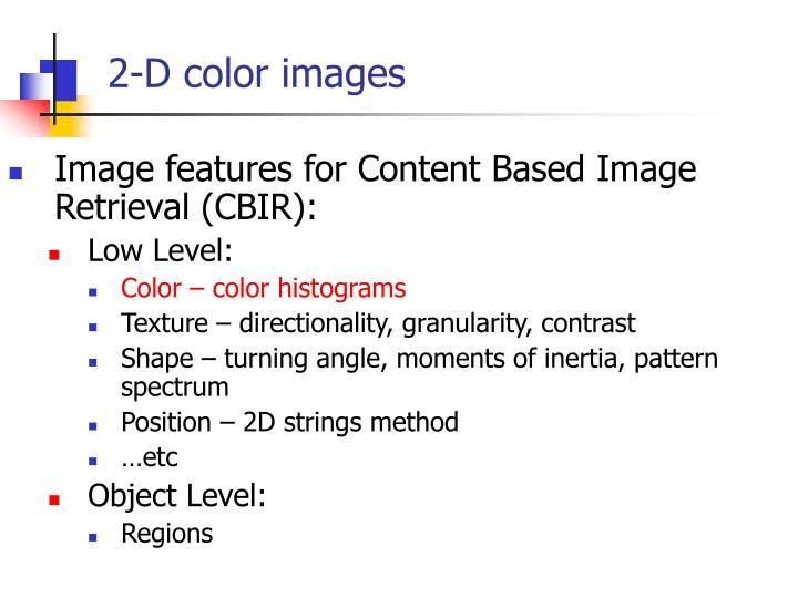 2-D color images