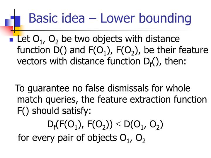 Basic idea – Lower bounding