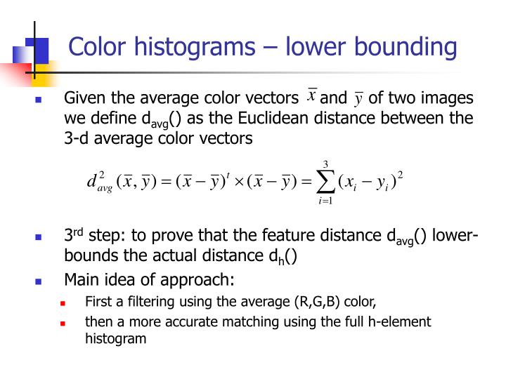 Color histograms – lower bounding