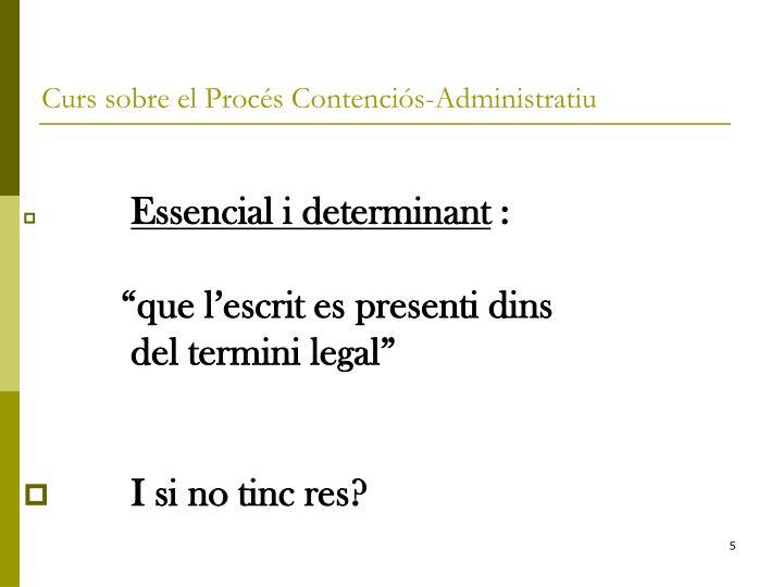 Essencial i determinant