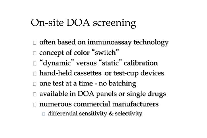 On-site DOA screening