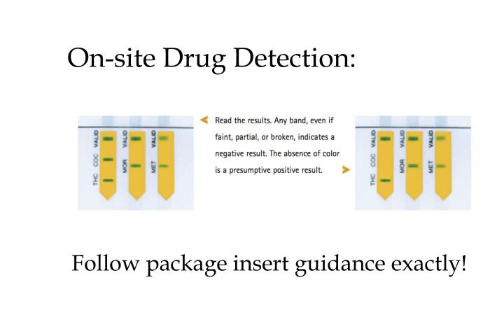 On-site Drug Detection: