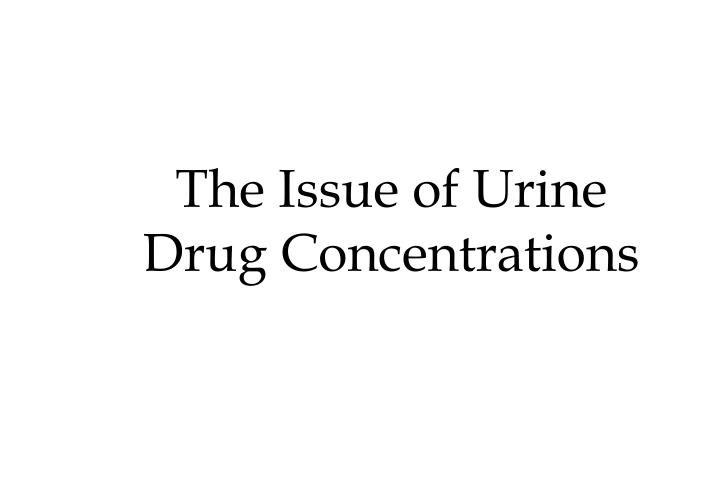The Issue of Urine