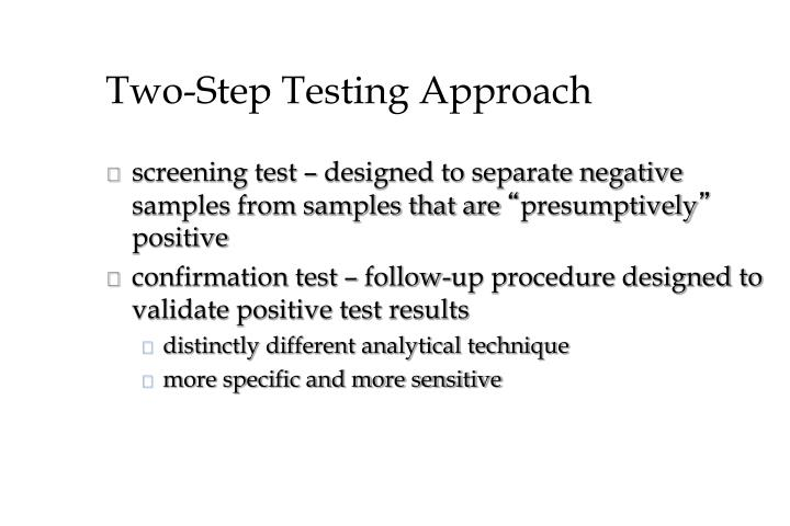 Two-Step Testing Approach