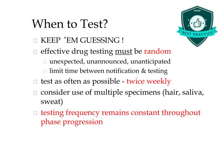 When to Test?