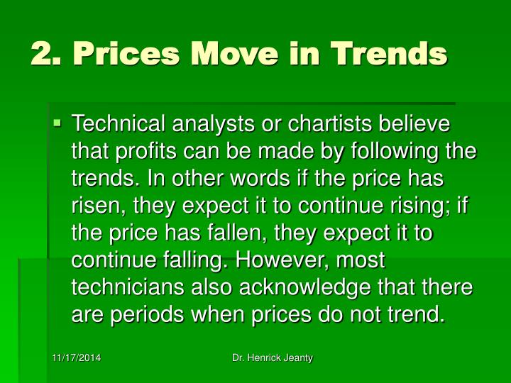2. Prices Move in Trends