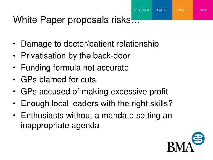 White Paper proposals risks…
