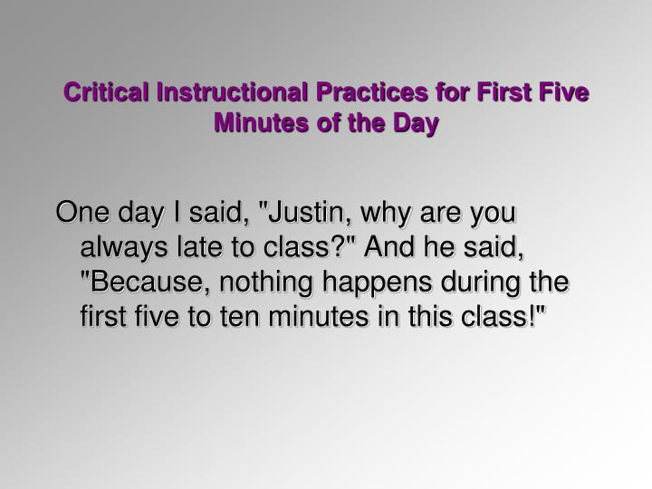Critical Instructional Practices for First Five Minutes of the Day