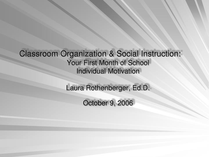 Classroom Organization & Social Instruction: