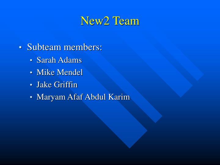 New2 Team