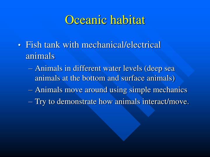 Oceanic habitat