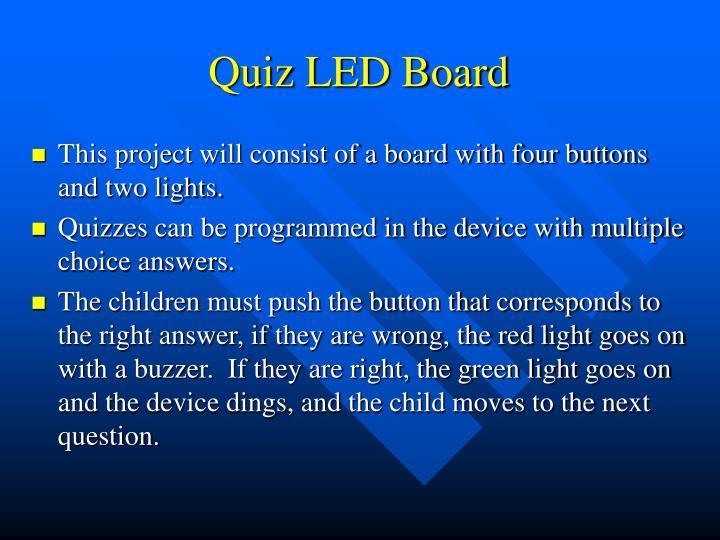 Quiz LED Board