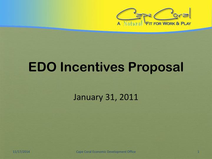 Edo incentives proposal