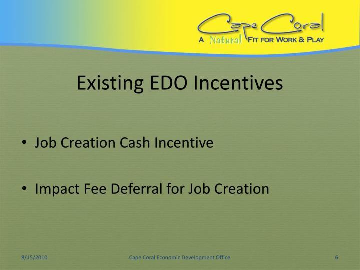 Existing EDO Incentives
